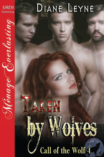 Taken by Wolves ebook by Diane Leyne