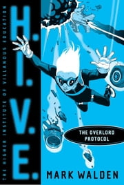 The Overlord Protocol ebook by Mark Walden