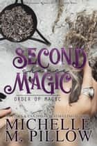 Second Chance Magic - Paranormal Women's Fiction ebook by
