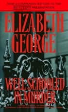 Well-Schooled in Murder eBook by Elizabeth George