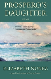 Prospero's Daughter ebook by Elizabeth Nunez