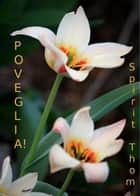 Poveglia! ebook by Spirit Thom