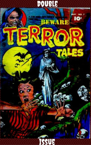 Beware Terror Tales Double Issue Comic ebook by Bill Woolfolk