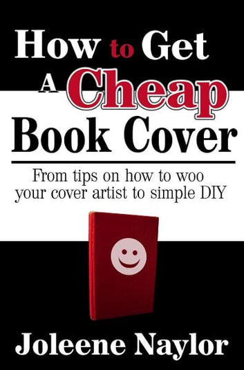 Get Book Cover Images From : How to get a cheap book cover ebook by joleene naylor