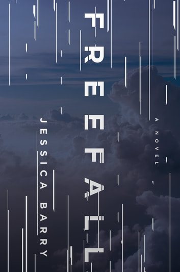 Freefall - A Novel 電子書 by Jessica Barry
