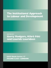 The Institutional Approach to Labour and Development ebook by