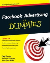 Facebook Advertising For Dummies ebook by Paul Dunay,Richard Krueger,Joel Elad