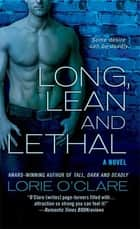 Long, Lean and Lethal - A Novel ebook by