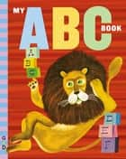 My ABC Book ebook by Art Seiden, Grosset & Dunlap