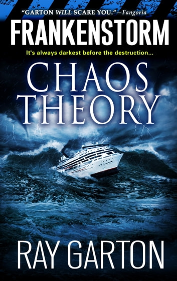 Frankenstorm: Chaos Theory ebook by Ray Garton