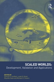 Scaled Worlds: Development, Validation and Applications