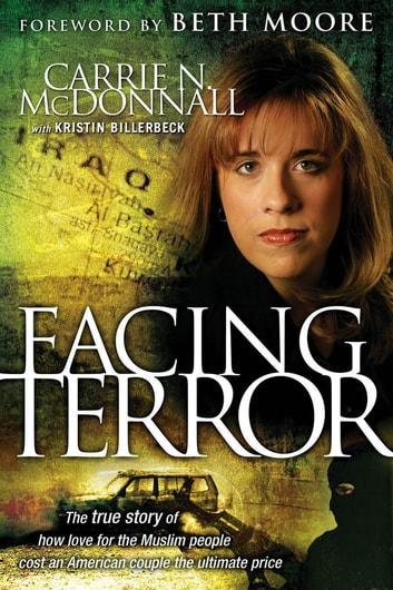 Facing Terror ebook by Carrie McDonnall