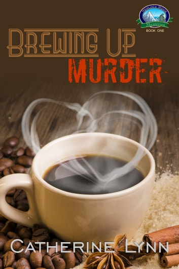 Brewing Up Murder ebook by Catherine Lynn
