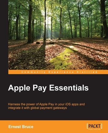 Apple Pay Essentials ebook by Ernest Bruce