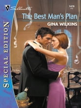 The Best Man's Plan ebook by Gina Wilkins
