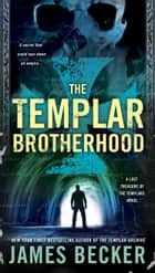 The Templar Brotherhood ebook by James Becker