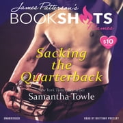 Sacking the Quarterback audiobook by Samantha Towle