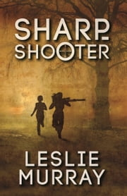 Sharpshooter ebook by Leslie Murray