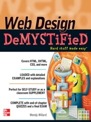 Web Design Demystified ebook by Wendy Willard