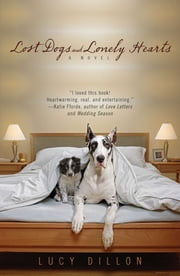 Lost Dogs and Lonely Hearts ebook by Lucy Dillon