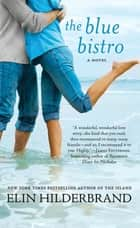 The Blue Bistro ebook by Elin Hilderbrand