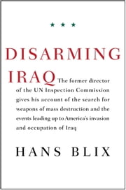 Disarming Iraq ebook by Hans Blix