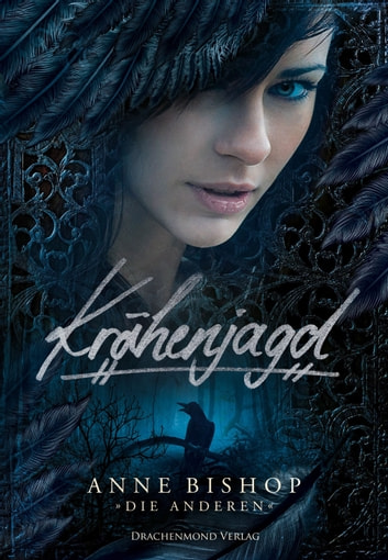 Krähenjagd - Die Anderen 2 ebook by Anne Bishop