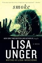 Smoke ebook by Lisa Unger
