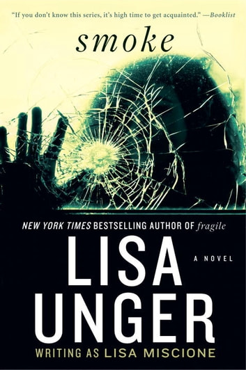 Smoke - A Novel ebook by Lisa Unger