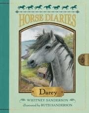 Horse Diaries #10: Darcy ebook by Whitney Sanderson,Ruth Sanderson