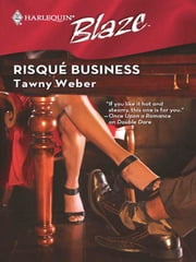 Risque Business ebook by Tawny Weber