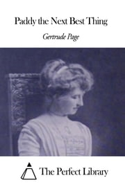 Paddy the Next Best Thing ebook by Gertrude Page