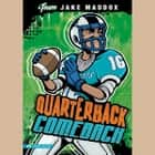 Quarterback Comeback audiobook by Jake Maddox