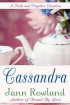 Cassandra ebook by Jann Rowland