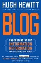 Blog - Understanding the Information Reformation That's Changing Your World eBook by Hugh Hewitt
