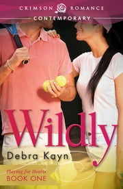 Wildly ebook by Debra Kayn