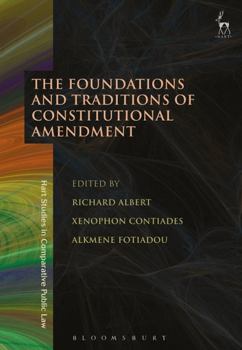 The Foundations and Traditions of Constitutional Amendment ebook by
