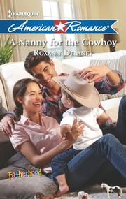 A Nanny for the Cowboy ebook by Roxann Delaney