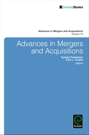 Advances in Mergers and Acquisitions ebook by Sir Cary L. Cooper, Sydney Finkelstein