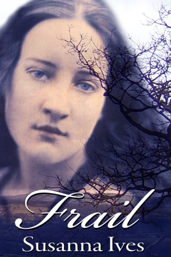 Frail ebook by Susanna Ives