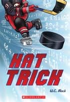 Hat Trick ebook by W. C. Mack