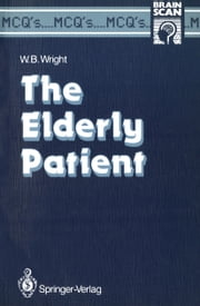 The Elderly Patient ebook by William B. Wright