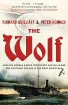 The Wolf ebook by Peter Hohnen, Richard Guilliatt
