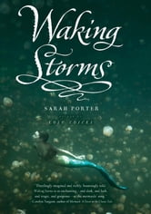 Waking Storms ebook by Sarah Porter