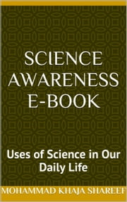Science Awareness E-Book ebook by Mohmmad Khaja Shareef