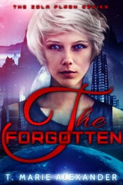 The Forgotten ebook by T. Marie Alexander