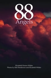 88 Angels ebook by Elizabeth D Wilder,Rob Henderson
