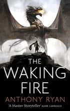 The Waking Fire - Book One of Draconis Memoria ebook by