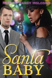 Santa Baby ebook by Roslyn Hardy Holcomb