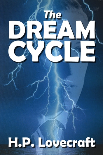 The Dream Cycle Stories of H. P. Lovecraft ebook by H. P. Lovecraft